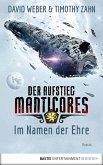Im Namen der Ehre / Der Aufstieg Manticores Bd.1 (eBook, ePUB)