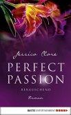 Berauschend / Perfect Passion Bd.6 (eBook, ePUB)
