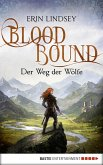 Der Weg der Wölfe / Bloodbound Bd.2 (eBook, ePUB)