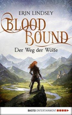 Der Weg der Wölfe / Bloodbound Bd.2 (eBook, ePUB) - Lindsey, Erin