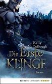 Die Erste Klinge / Klingen Saga Bd.5 (eBook, ePUB)