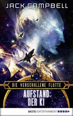 Aufstand der KI / Die verschollene Flotte Bd.11 (eBook, ePUB)