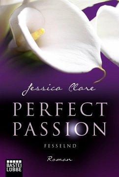 Fesselnd / Perfect Passion Bd.5 - Clare, Jessica