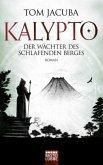 Der Wächter des schlafenden Berges / Kalypto Bd.3