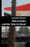 Abd el Kader und der Tote im Kanal