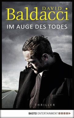 Im Auge des Todes / Will Robie Bd.3 (eBook, ePUB) - Baldacci, David