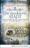 Die maskierte Stadt / Die unsichtbare Bibliothek Bd.2 (eBook, ePUB)