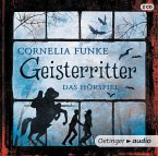 Geisterritter - Das Hörspiel, 2 Audio-CDs (Neuausgabe)