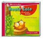 Heule Eule - Ich will mein Bumm!, 1 Audio-CD