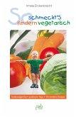 So schmeckt's Kindern vegetarisch (eBook, PDF)