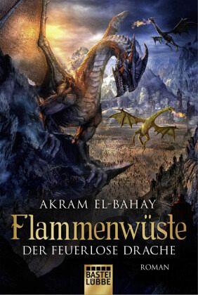 Buch-Reihe Flammenwüste von Akram El-Bahay