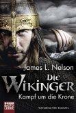 Kampf um die Krone / Die Wikinger Bd.1