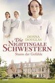 Sturm der Gefühle / Die Nightingale Schwestern Bd.3