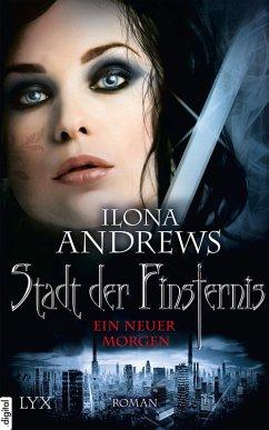 Ein neuer Morgen / Stadt der Finsternis Bd.9 (eBook, ePUB) - Andrews, Ilona