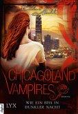Wie ein Biss in dunkler Nacht / Chicagoland Vampires Bd.12 (eBook, ePUB)