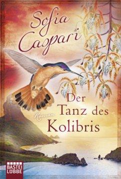 Der Tanz des Kolibris - Caspari, Sofia
