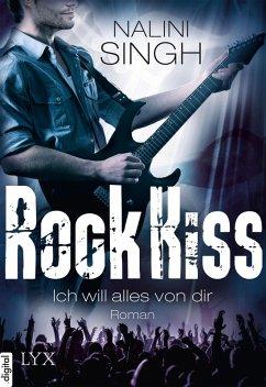 Ich will alles von dir / Rock Kiss Bd.3 (eBook, ePUB) - Singh, Nalini