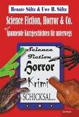 Science-Fiction, Horror & Co.: Neue spannende Kurzgeschichten für unterwegs (eBook, ePUB)