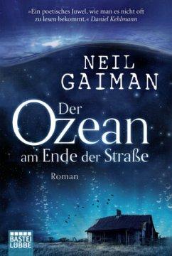 Der Ozean am Ende der Straße - Gaiman, Neil