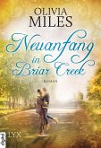 Neuanfang in Briar Creek / Briar Creek Bd.2 (eBook, ePUB)