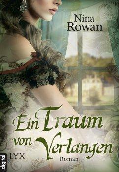 Ein Traum von Verlangen / Daring Hearts Bd.3 (eBook, ePUB) - Rowan, Nina