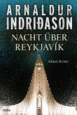 Nacht über Reykjavík / Kommissar-Erlendur-Krimi Bd.12