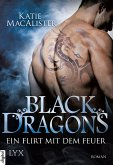 Ein Flirt mit dem Feuer / Black Dragons Bd.1 (eBook, ePUB)