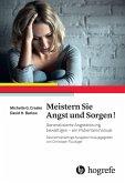 Meistern Sie Angst und Sorgen! (eBook, PDF)