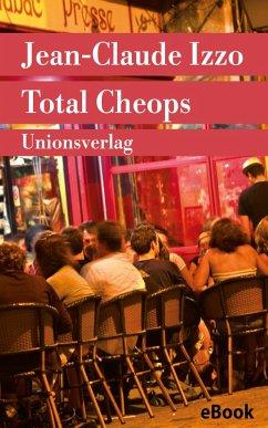 Total Cheops (eBook, ePUB) - Izzo, Jean-Claude