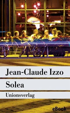 Solea (eBook, ePUB) - Izzo, Jean-Claude