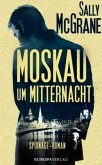 Moskau um Mitternacht / Max Rushmore Bd.1