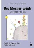Der Kleine Prinz - Der kleyner prints / Le petit prince