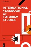 International Yearbook of Futurism Studies 2016