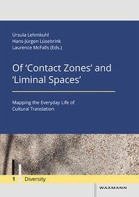Of 'Contact Zones' and 'Liminal Spaces'