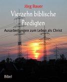 Vierzehn biblische Predigten (eBook, ePUB)