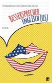 Bessersprecher Englisch (US) (eBook, ePUB)