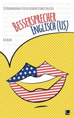 Bessersprecher Englisch (US) (eBook, ePUB) - Blum, Kai