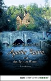 Agatha Raisin und der Tote im Wasser / Agatha Raisin Bd.7 (eBook, ePUB)