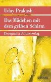 Das Mädchen mit dem gelben Schirm (eBook, ePUB)