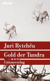 Gold der Tundra (eBook, ePUB)