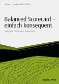 Balanced Scorecard - einfach konsequent (eBook, PDF)
