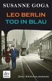 Leo Berlin & Tod in Blau / Leo Wechsler Bd.1+2 (eBook, ePUB)