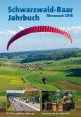 Schwarzwald-Baar-Jahrbuch Almanach 2016 (eBook, PDF)