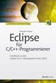 Eclipse für C/C++-Programmierer (eBook, PDF)