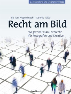 Recht am Bild (eBook, ePUB) - Wagenknecht, Florian; Tölle, Dennis