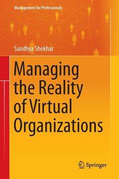 Managing the Reality of Virtual Organizations - Shekhar, Sandhya