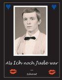 Als ich noch Jude war (eBook, ePUB)
