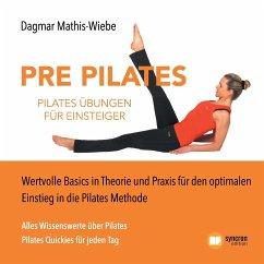 Pilates Übungen - Pre Pilates