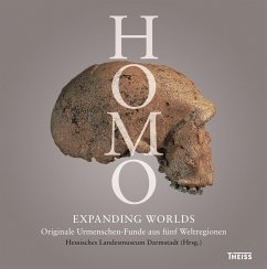 Homo - Expanding Worlds (eBook, PDF) - Sandrock, Oliver; Schrenk, Friedemann; Schmitz, Ralf; Lordkipanidze, David