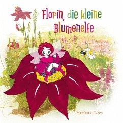 Florin, die kleine Blumenelfe